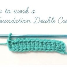 Foundation Double Crochet Tutorial
