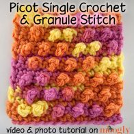 Picot Single Crochet Granule Stitch Pattern Tutorial