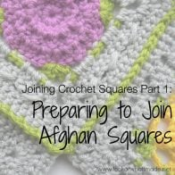 Preparing To Join Afghan Squares Tutorial