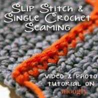 Slip Stitch and Single Crochet Seaming Tutorial