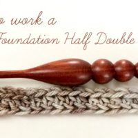 Foundation Half Double Crochet Tutorial