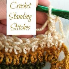 Standing Crochet Stitches – Tutorial