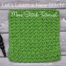 Moss Stitch Tutorial and Afghan Square