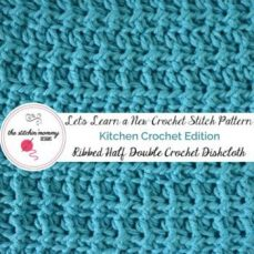 Ribbed Half Double Crochet