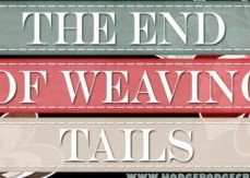 The End of Weaving Tails