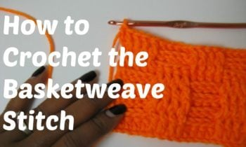 Learn How To Crochet the Basketweave Stitch