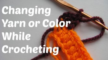 Learn How To Change Yarn Color While Crocheting