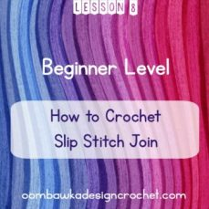 Slip Stitch Join Tutorial