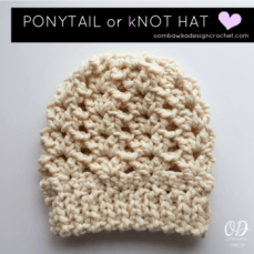 Photo and Video Tutorial for the Ponytail Or Messy Bun Hat