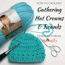 Gathering Hat Crowns in Rounds Tutorial from Moogly