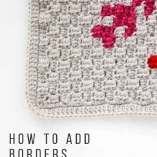 How To Add Borders To A C2C Afghan Square