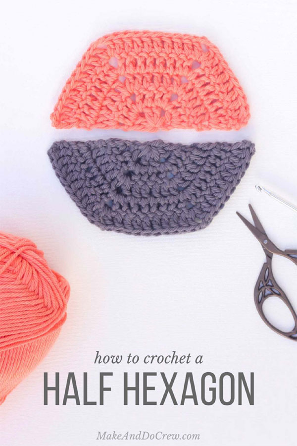 How To Crochet A Half Hexagon Free Crochet Tutorials