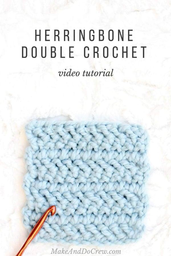How To Crochet The Herringbone Double Crochet Stitch • Free Crochet ...