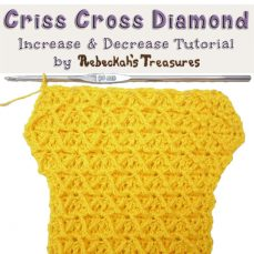 Criss Cross Diamond Stitch - Increasing and Decreasing