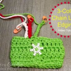How To Make A 3-Color Chain Loop Edging!